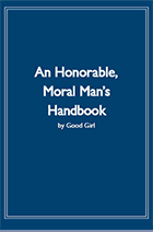 An Honorable, Moral Man's Handbook